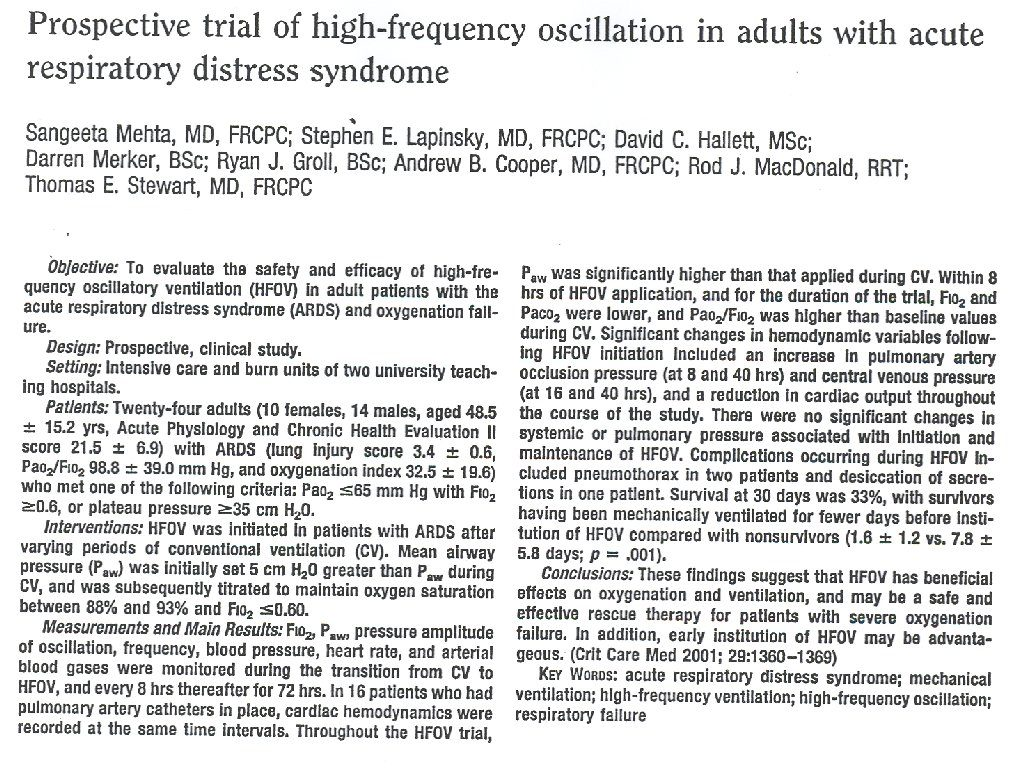 Prospective trail of high frequency osscillation in adults with acute respiratory distress syndrome